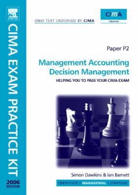 CIMA Exam Practice Kit Management Accounting Decision Management (Paperback)