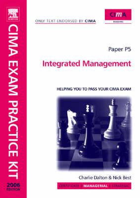 CIMA Exam Practice Kit Integrated Management: Paper P5 (Paperback)