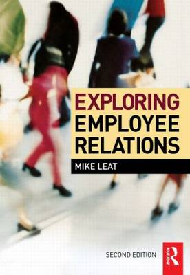 Exploring Employee Relations (Paperback)