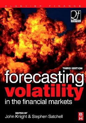 Forecasting Volatility in the Financial Markets - Quantitative Finance (Hardback)