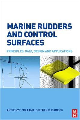 Marine Rudders and Control Surfaces: Principles, Data, Design and Applications (Hardback)