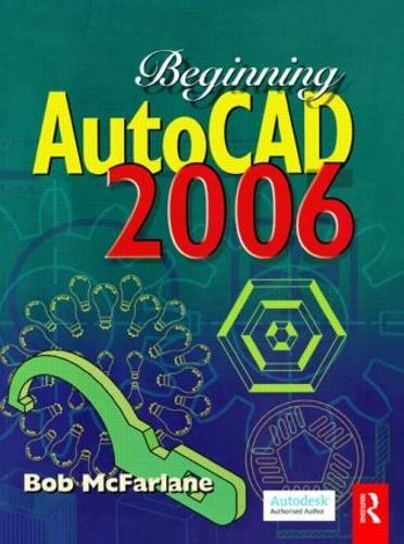 Beginning AutoCAD 2006 (Paperback)