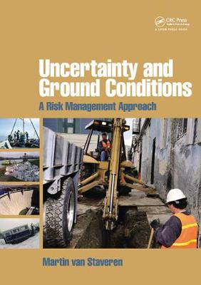 Uncertainty and Ground Conditions: A Risk Management Approach (Paperback)