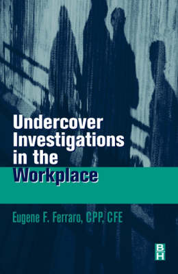 Undercover Investigations for the Workplace (Paperback)