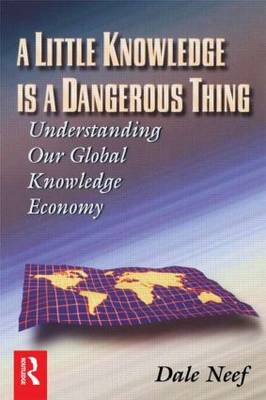 A Little Knowledge Is a Dangerous Thing (Paperback)