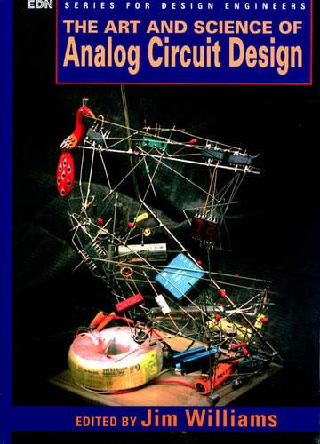 The Art and Science of Analog Circuit Design - EDN Series for Design Engineers (Paperback)
