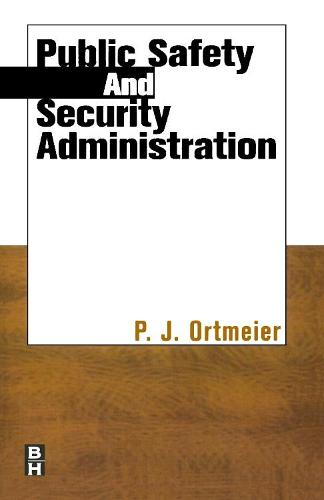 Public Safety and Security Administration (Paperback)