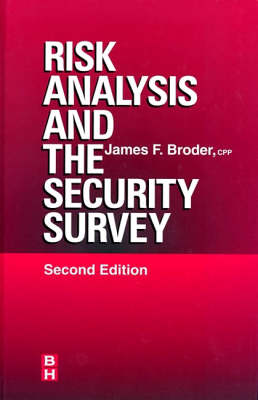 Risk Analysis and the Security Survey (Hardback)