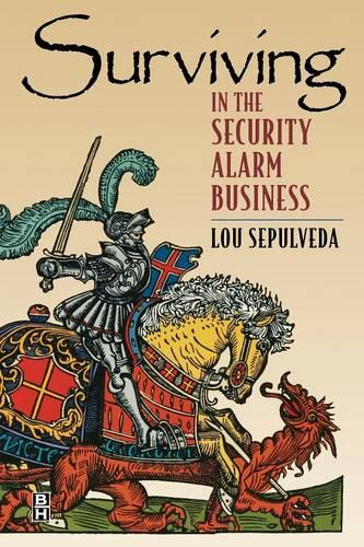 Surviving in the Security Alarm Business (Paperback)