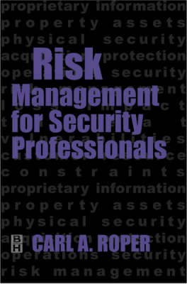 Risk Management for Security Professionals (Hardback)