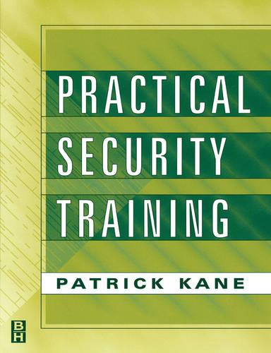 Practical Security Training (Paperback)