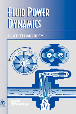 Fluid Power Dynamics (Hardback)