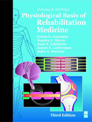 Downey and Darling's Physiological Basis of Rehabilitation Medicine - Assessment of NVQs & SVQs S. (Hardback)
