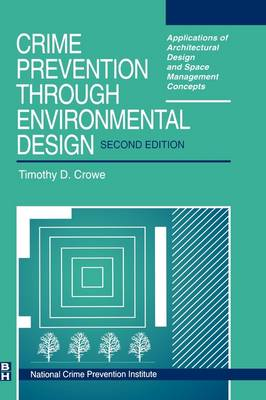 Crime Prevention Through Environmental Design (Hardback)