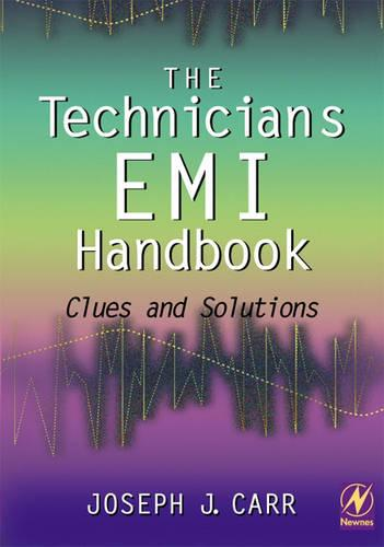 The Technician's EMI Handbook: Clues and Solutions (Paperback)