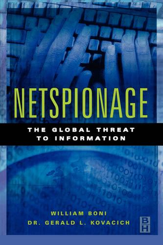Netspionage: The Global Threat to Information (Paperback)