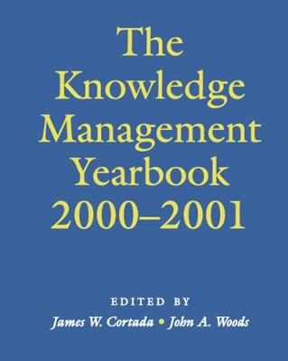 The Knowledge Management Yearbook 2000-2001 (Hardback)