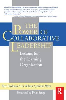 The Power of Collaborative Leadership: (Paperback)