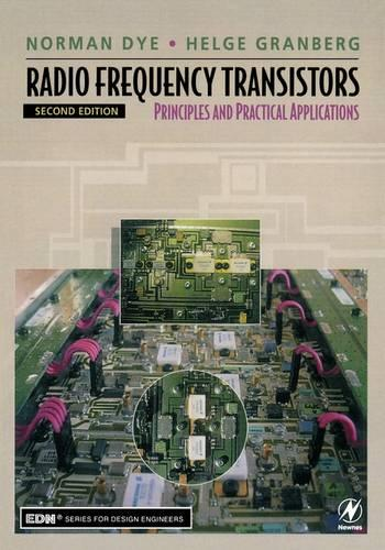 Radio Frequency Transistors: Principles and Practical Applications - EDN Series for Design Engineers (Paperback)