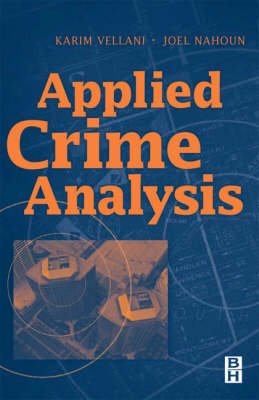 Applied Crime Analysis (Paperback)