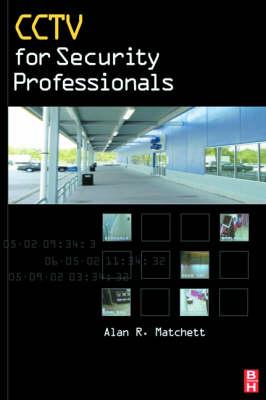 CCTV for Security Professionals (Hardback)
