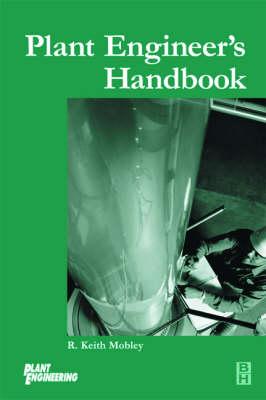 The Plant Engineers Handbook (Hardback)