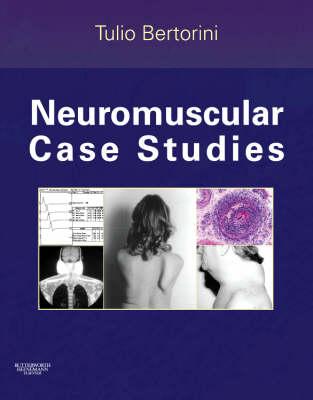Neuromuscular Case Studies (Hardback)