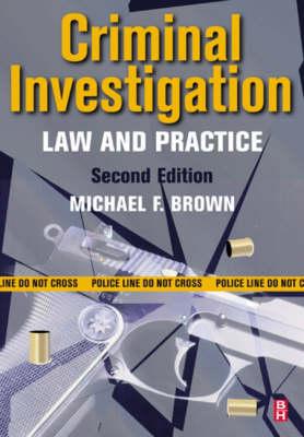 Criminal Investigation: Law and Practice (Paperback)