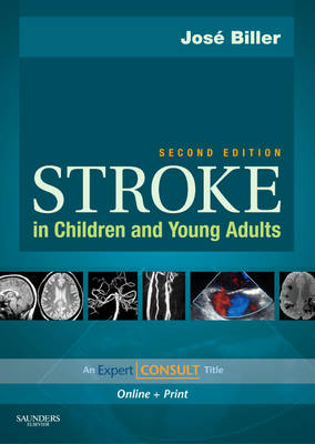 Stroke in Children and Young Adults: Expert Consult - Online and Print (Hardback)
