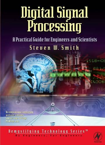 Digital Signal Processing: A Practical Guide for Engineers and Scientists (Paperback)
