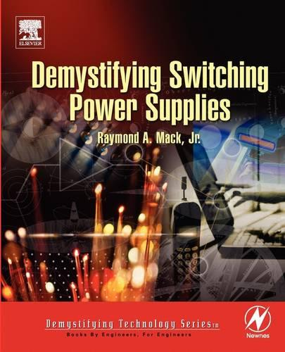 Demystifying Switching Power Supplies (Paperback)