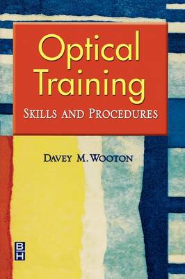 Optical Training: Skills and Procedures (Paperback)