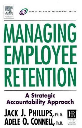 Managing Employee Retention (Hardback)