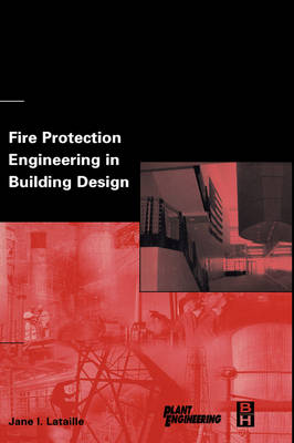 Fire Protection Engineering in Building Design - Plant Engineering (Hardback)