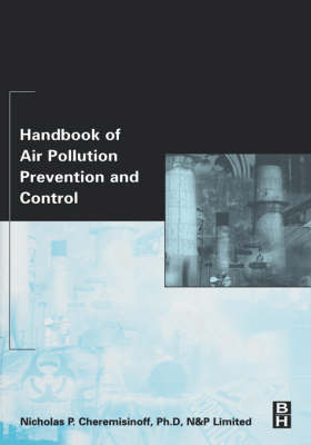 Handbook of Air Pollution Prevention and Control (Hardback)