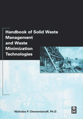 Handbook of Solid Waste Management and Waste Minimization Technologies (Hardback)
