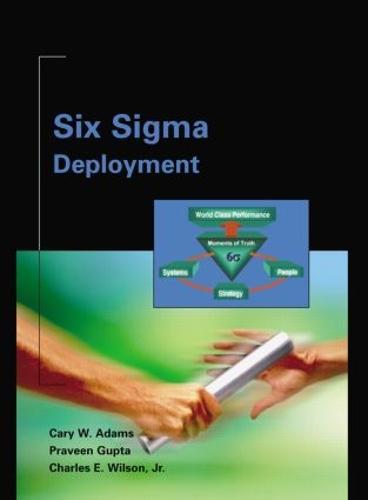 Six Sigma Deployment (Hardback)