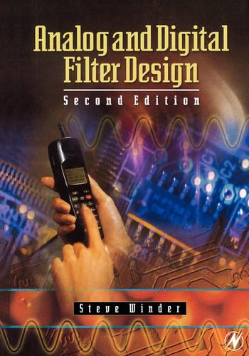 Analog and Digital Filter Design - EDN Series for Design Engineers (Paperback)