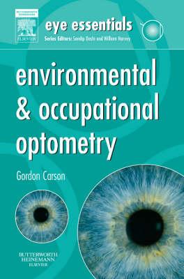 Environmental & Occupational Optometry - Eye Essentials (Paperback)