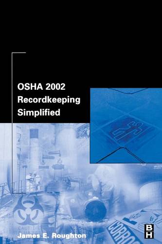 OSHA 2002 Recordkeeping Simplified (Paperback)