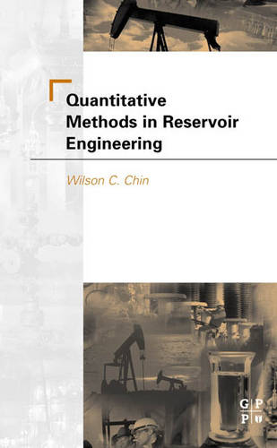 Quantitative Methods in Reservoir Engineering (Paperback)