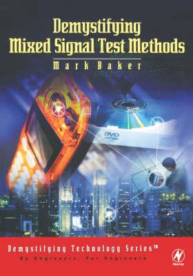 Demystifying Mixed Signal Test Methods (Hardback)