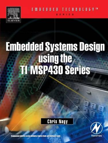 Embedded Systems Design Using the TI MSP430 Series - Embedded Technology (Paperback)