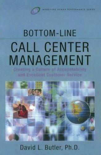 Bottom-Line Call Center Management (Paperback)