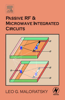 Passive RF and Microwave Integrated Circuits (Hardback)