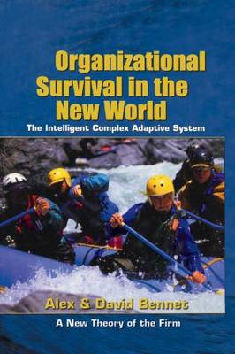 Organizational Survival in the New World (Hardback)