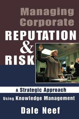 Managing Corporate Reputation and Risk (Paperback)