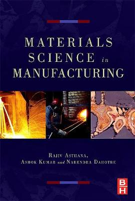 Materials Processing and Manufacturing Science (Hardback)