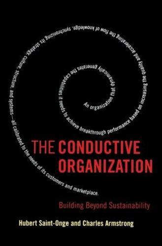 The Conductive Organization (Paperback)