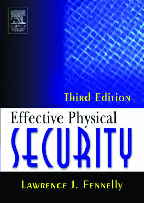 Effective Physical Security (Paperback)